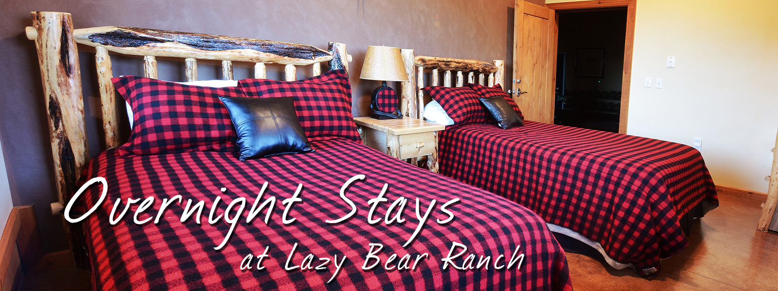 Overnight stays at the Lazy Bear Bunkhouse and Guest Quarters